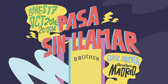esp-brother-madrid-pasa-sin-llamar-580px